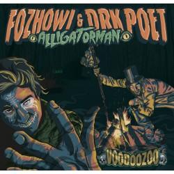 Fozhowi & Drk Poet-Alligatorman-Voodoozoo|2014