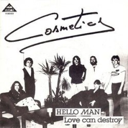 Cosmetics – Hello Man|1981   Lemon Records 118 003