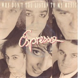 Espresso ‎– Why Don&8217t You Listen To My Music|1989     EMI – 12 C 006-1334497