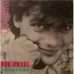 Dujmic  Hansi -Nur Amore 1988    Polydor 885183-7