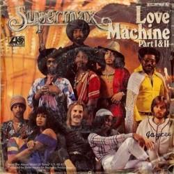 Supermax – Love Machine (Part I & II) 1978    Atlantic – ATL 11 160