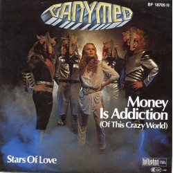 Ganymed ‎– Money Is Addiction (Of This Crazy World)|1980 BF 18705