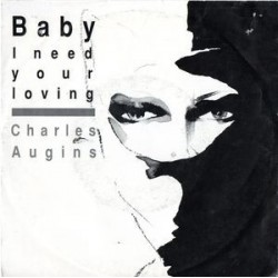 Augins Charles – Baby I Need Your Loving|1987 GIG Records – GiG 111 197