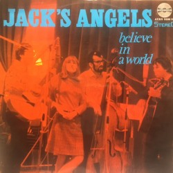 Jack's Angels ‎– Believe In...