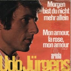 Jürgens Udo – Morgen Bist Du Nicht Mehr Allein|1968 Ariola – 19 884 AT