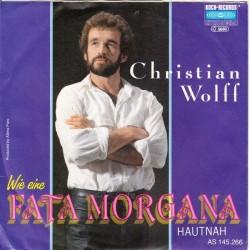 Wolff Chris – Wie Eine Fata Morgana 1990 Koch International – AS 145.266