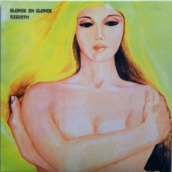 Blonde On Blonde – Rebirth|1970/2013      Ember Records ‎– NR 5049