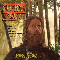 Ahbez Eden &8222Nature Boy&8220  ‎– Eden&8217s Island (The Music Of An Enchanted Isle)|1960/2014   Captain High Records ‎– CH 48