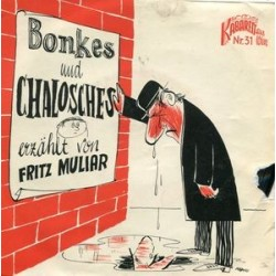 Muliar Fritz – Bonkes Und Chalosches|1960 Kabarett Aus Wien – KW 31