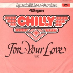 Chilly ‎– For Your...