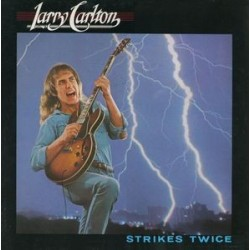 Carlton Larry ‎– Strikes Twice|1980      WB 56 723	Germany