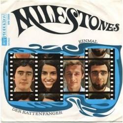 Milestones – Einmal / Der Rattenfänger|1970     WM Produktion – WM 5009
