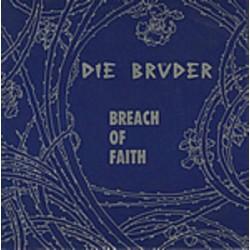 Brüder Die – Breach Of...