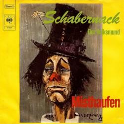 Misthaufen – Schabernack / Der Volksmund|1974 CBS 2560