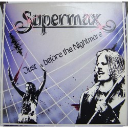 Supermax – Just Before The...