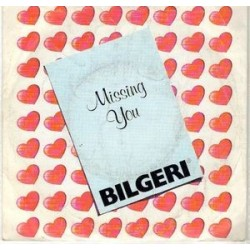 Bilgeri ‎– Missing You|1988 Musicata ‎– 1003