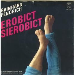 Fendrich Rainhard – Erobict Sierobict|1983     Philips812 703-7