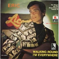Eric – Walking Round 1970 Ariola – 14 751 AT