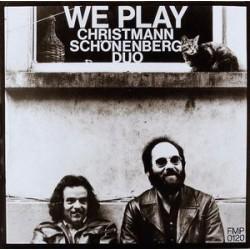 Christmann Günter/ Detlef Schönenberg  – We Play|1973    FMP 0120