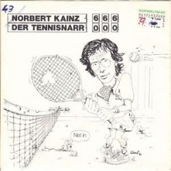Kainz Norbert – Der Tennisnarr|1981 MPA 107