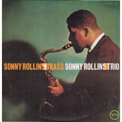 Rollins Sonny – Brass And...