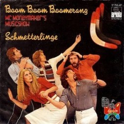 Schmetterlinge – Boom Boom Boomerang 1977   Ariola17 755 AT