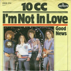 10 CC  – I'm Not In...