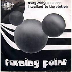 Turning Point  – Easy Song (Song Of La La La) 1972  Atom – 238.016