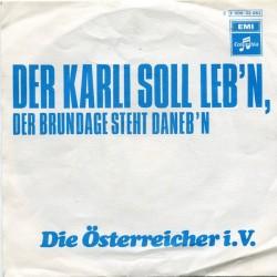 Österreicher Die i.V. – Der Karli Soll Leb&8217n, Der Brundage Steht Daneb&8217n 1972 Columbia 2 E 006-33 083