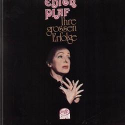 Piaf Edith – Ihre Grossen...