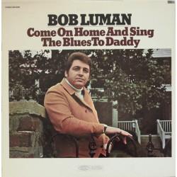 Luman Bob – Come On Home...