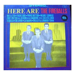 Fireballs The – Here Are...