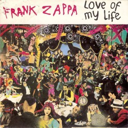 Zappa Frank – Love Of My...