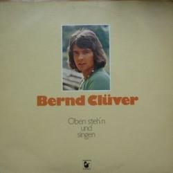Clüver Bernd – Oben Steh'n Und Singen|1975 Hansa – 89 550 IT