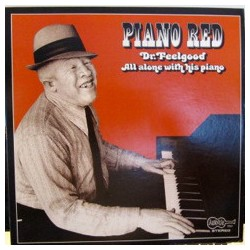 Piano Red – Dr. Feelgood...