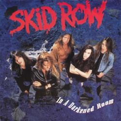 Skid Row – In A Darkened...