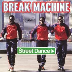 Break Machine – Street...