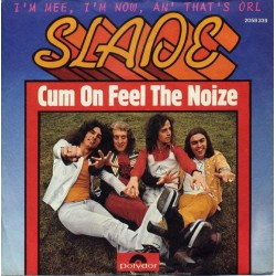 Slade ‎– Cum On Feel The...