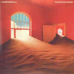 Tame Impala – The Slow...