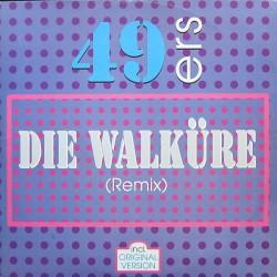 49ers – Die Walküre...
