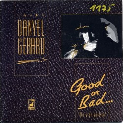 Gerard  Danyel – Good Or...