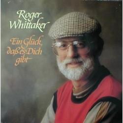 Whittaker Roger – Ein Glück, Daß Es Dich Gibt 1984 INT 161.552