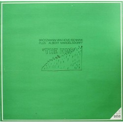 Brötzmann / Van Hove / Bennink Plus Albert Mangelsdorff – The End|1971    FMP 0050