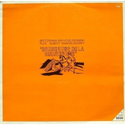 Brötzmann / Van Hove / Bennink Plus Albert Mangelsdorff – Couscouss De La Mauresque|1971    FMP 0040
