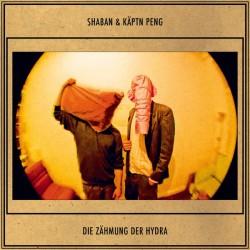 Shaban & Käptn Peng – Die...