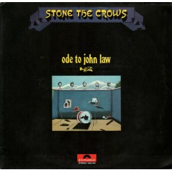 Stone The Crows – Ode To...
