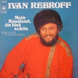 Rebroff Ivan – Mein Russland, Du Bist Schön 1971 CBS 92 942