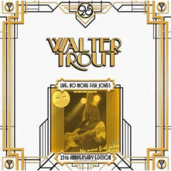 Trout Walter  Band – Live...