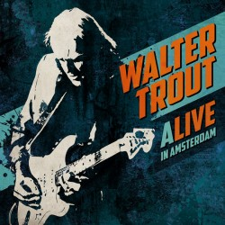 Trout Walter – Alive In...