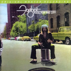 Foghat – Fool For The City...